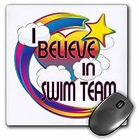 3drose I Believe In Swimチームキュートデザインマウスパッド(MP 166922_ 1)