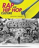 Rap and Hip Hop Culture