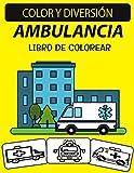Libro de colorear de ambulancia: 30 PÁGINAS PARA COLOREAR DE AMBULANCIAS DE SERVICIOS MÉDICOS DE EMERGENCIA PARA NIÑOS