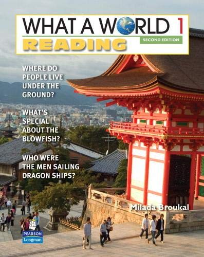 WHAT A WORLD 1 READING 2/E STUDENT BOOK 247267 (What a World Reading: Amazing Stories from Around th