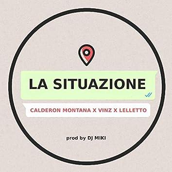 La Situazione (feat. Vinz & Lelletto)