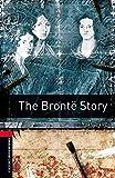 Bronte Story (1000 Headwords: True Stories Stage 3)