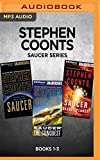 Stephen Coonts Saucer Series: Books 1-3: Saucer, Saucer: The Conquest, Saucer: Savage Planet
