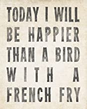 Keep Calm Collection Bird With A French Fry, archival print (antique white)