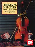 Christmas Melodies for Violin Solo