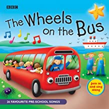 The Wheels on the Bus: 25 Favorite Preschool Songs