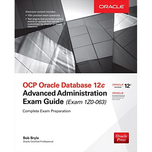 OCP Oracle Database 12c Advanced Administration Exam Guide (Exam 1Z0-063) (Oracle Press) (English Edition)