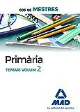 Cos de Mestres Primària. Temari volum 2