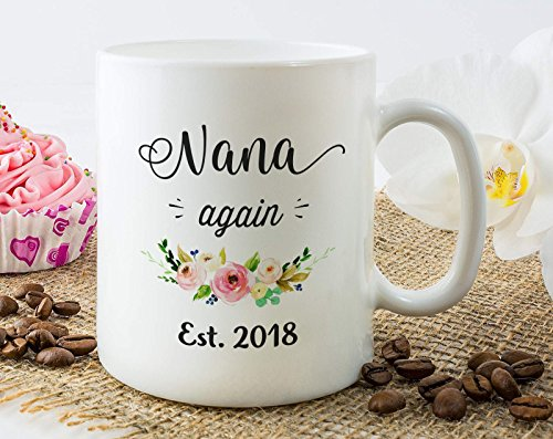 Nana Again Est 2018 Mug Nana to be Mug Nana Again Gifts Second Pregnancy...