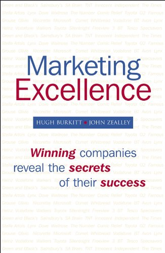 Download Marketing Excellence: Winning Companies Reveal the Secrets of Their Success 0470060271