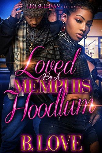 Loved by a Memphis Hoodlum