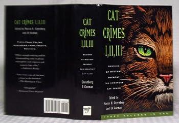 Cat Crimes I, II and III 1567312780 Book Cover
