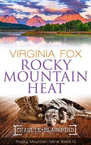 Rocky Mountain Heat (Rocky Mountain Serie - Band 12)