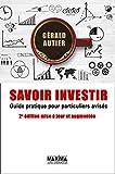 Savoir investir - Guide pratique pour particuliers avisés 2e édition - Maxima - 11/04/2019