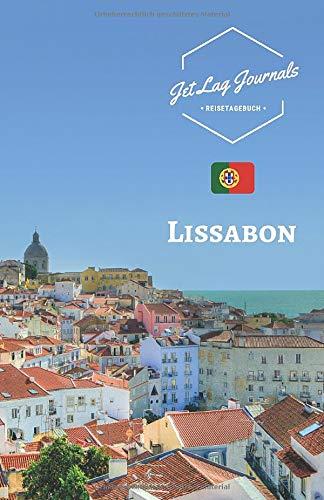 Lissabon Reisetagebuch: Erinnerungsbuch zum Ausfüllen | Urlaubstagebuch zum Selberschreiben für den Trip nach Lissabon