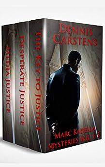 Marc Kadella Series Vol 1-3 by [Dennis Carstens]