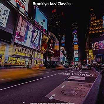 Vintage Music for New York City Summertime - Electric Piano and Alto Saxophone