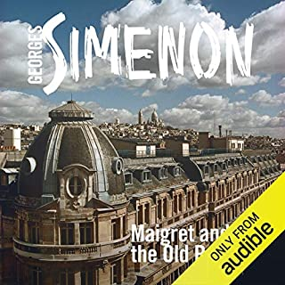Maigret and the Old People     Inspector Maigret, 56              By:                                                                                                                                 Georges Simenon                               Narrated by:                                                                                                                                 Gareth Armstrong                      Length: 3 hrs and 31 mins     Not rated yet     Overall 0.0