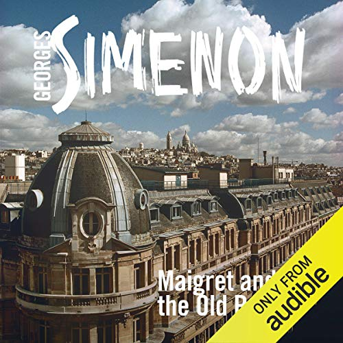 Couverture de Maigret and the Old People