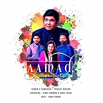 Aamad: The Arrival