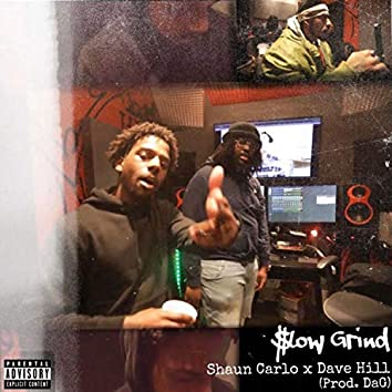 Slow Grind (feat. Dave Hill)