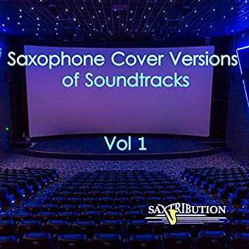 Saxophone Cover Versions  of Soundtracks, Vol. 1