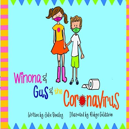 Winona & Gus & the Coronavirus