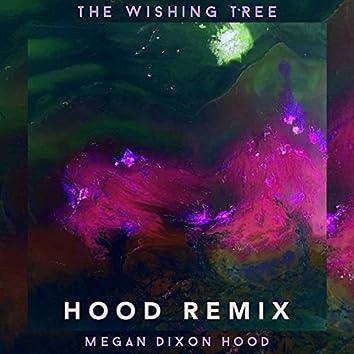 The Wishing Tree (HOOD Remix)