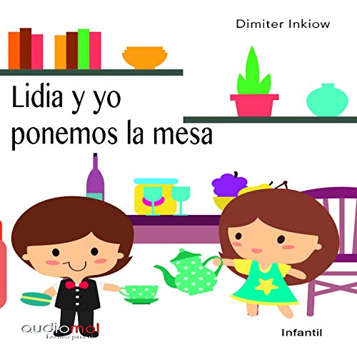 Lidia y yo ponemos la mesa [Lidia and I Set the Table] audiobook cover art