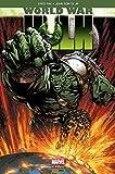 World War Hulk (French Edition)