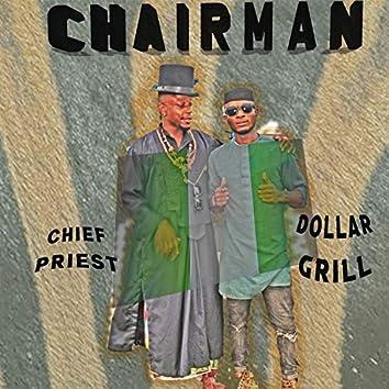 Chairman (& Dollar Grill)