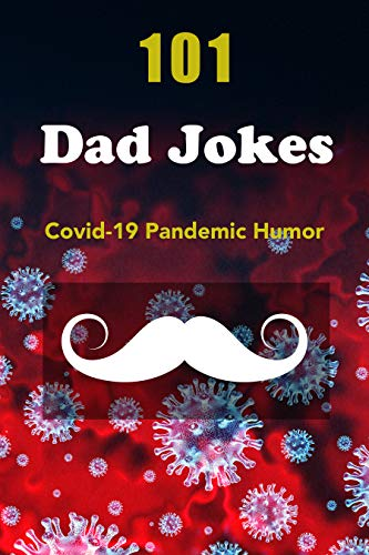 101 Dad Jokes: Covid-19 Pandemic Humor (English Edition)