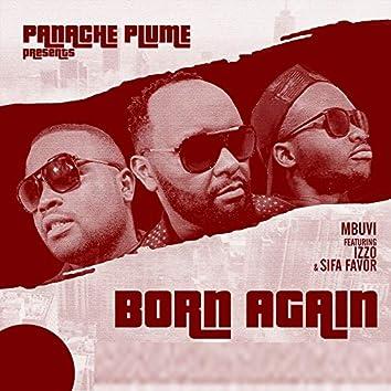 Born Again (feat. Izzo, Sifa Favor)