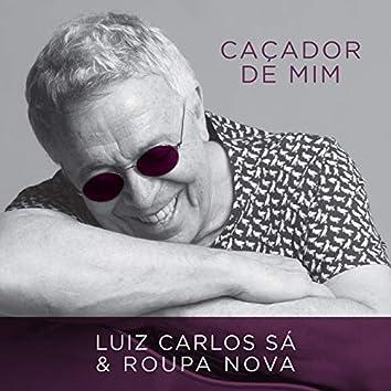 Caçador de Mim (feat. Roupa Nova)