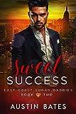 Sweet Success (East Coast Sugar Daddies Book 2) (English Edition)