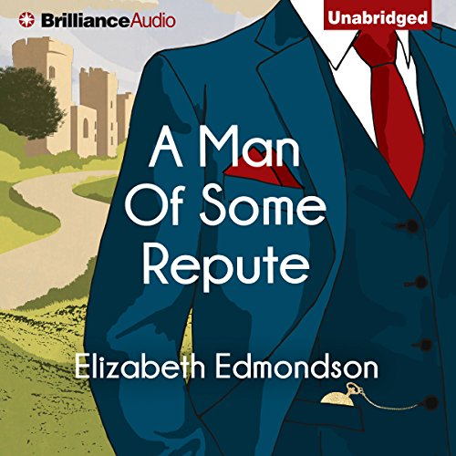 A Man of Some Repute     A Very English Mystery, Book 1              Written by:                                                                                                                                 Elizabeth Edmondson                               Narrated by:                                                                                                                                 Michael Page                      Length: 8 hrs and 31 mins     18 ratings     Overall 4.5
