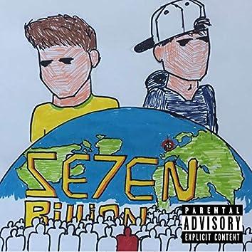 Se7en Billion (Riza Remix)