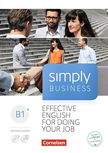 Simply Business: B1+ - Coursebook: Mit Audio-CD und Video-DVD