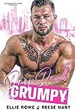 Drop Dead Grumpy: An Enemies to Lovers Romance