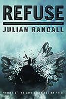 Refuse (Pitt Poetry Series)