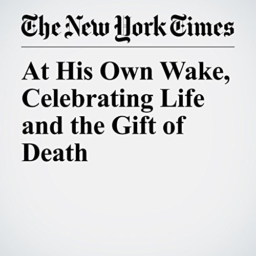 At His Own Wake, Celebrating Life and the Gift of Death copertina