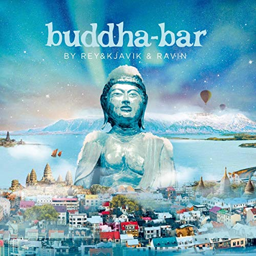 Buddha Bar By Rey & Kjavik & Ravin / Various