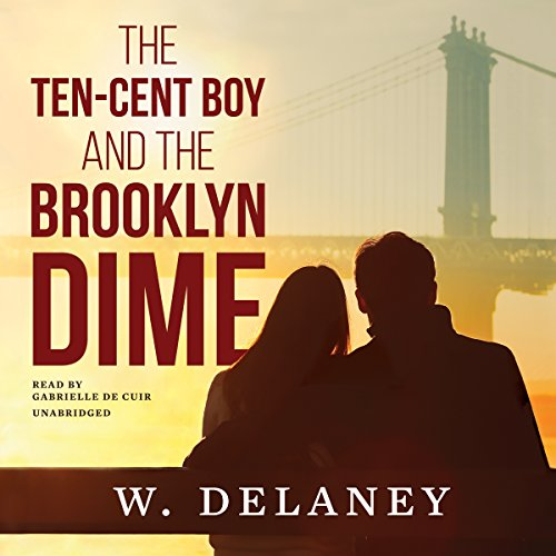 The Ten-Cent Boy and the Brooklyn Dime audiobook cover art