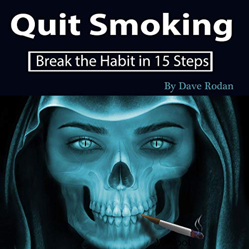 Quit Smoking     Break the Habit in 15 Steps              By:                                                                                                                                 Dave Rodan                               Narrated by:                                                                                                                                 Tony Acland                      Length: 39 mins     25 ratings     Overall 4.6
