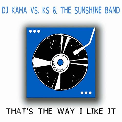 DJ Kama, KS & The Sunshine Band