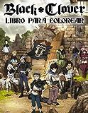Black Clover Libro Para Colorear: Fácil y divertido para niños y adultos