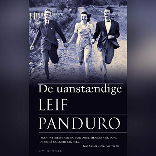 De uanstændige                   By:                                                                                                                                 Leif Panduro                               Narrated by:                                                                                                                                 David Seedorf                      Length: 5 hrs and 3 mins     Not rated yet     Overall 0.0