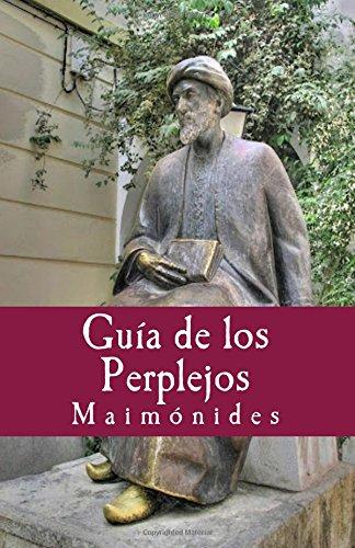 Guia de los Perplejos: Volume 21 (Philosophiae Memori)