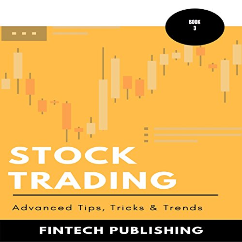 Stock Trading: Advanced Tips, Tricks & Trends cover art
