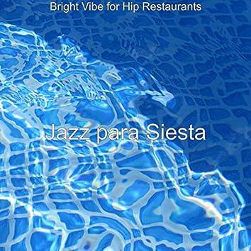 Bright Vibe for Hip Restaurants